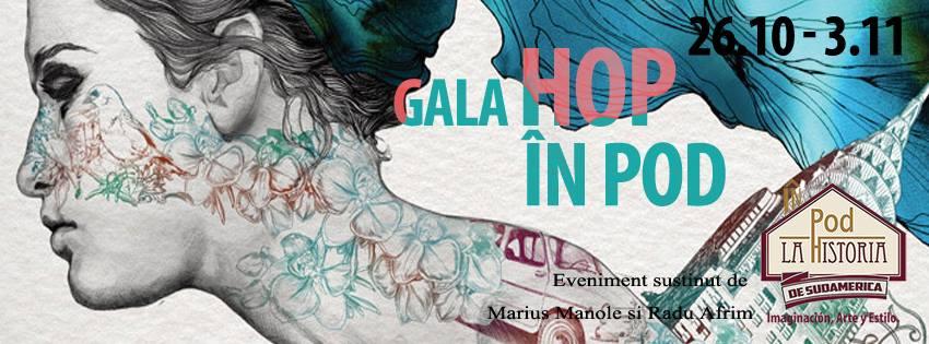 Gala Hop în Pod la Historia